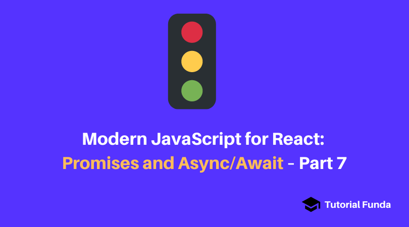 Modern JavaScript for React: Promises and Async/Await